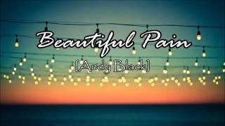Andy Black- Beautiful pain sub español
