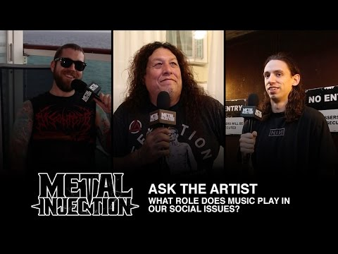 ASK THE ARTIST: What Role Does Metal Play In Social Issues? | Metal Injection