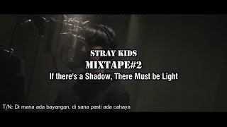 Stray Kids - MIXTAPE#2 [INDO LIRIK] | TRY NOT TO CRY CHALLENGE