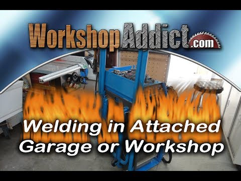 Welding And Metalworking In Attached Garage Or Shop Youtube