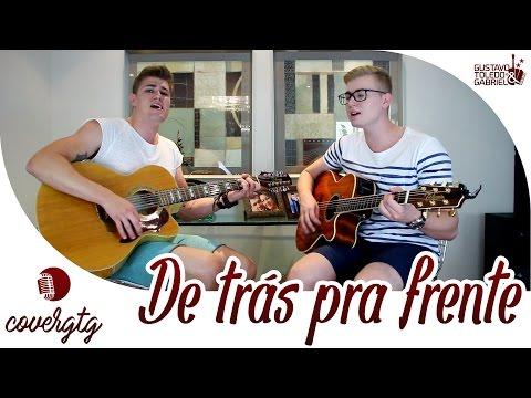 Henrique e Juliano - De trás pra frente (Cover Gustavo Toledo e Gabriel)