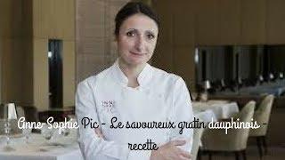 Anne-Sophie Pic - Le savoureux gratin dauphinois - recette