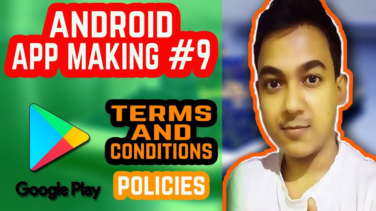 Android App Making #9 |Google Play Store/Developer Console Terms & Conditions, Policies|