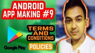 Android App Making #9  Google Play Store/Developer Console Terms & Conditions, Policies 