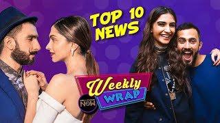 Sonam Kapoor, Ranbir Kapoor, Deepika Padukone, Ranveer Singh, Anand Ahuja Grab Headlines