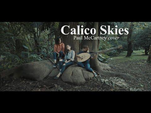 Calico Skies -