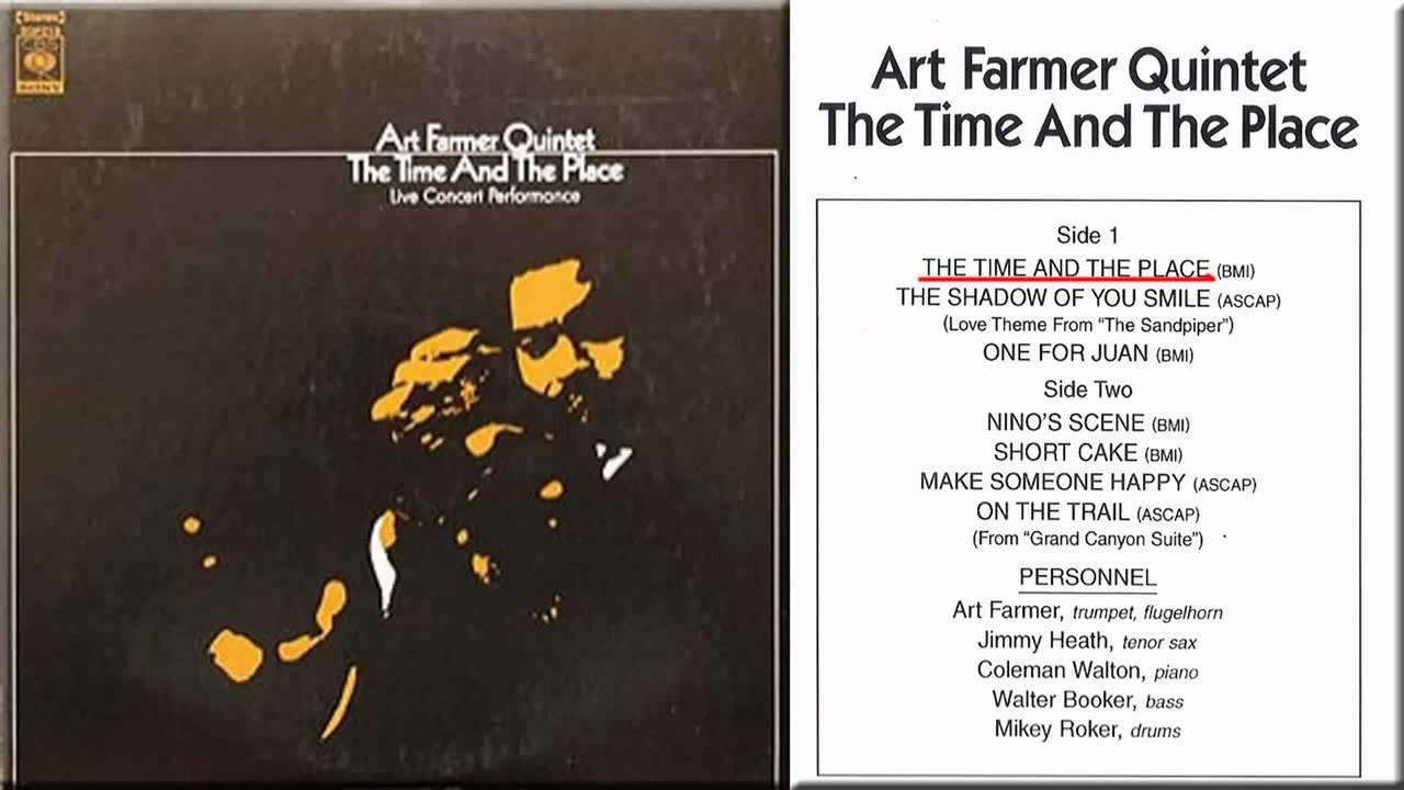 art farmer the time and the place