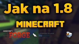 Jak nainstalovat LiteLoader a Forge do Minecraftu!