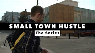 Small Town Hustle | Docuseries Trailer 2020 - 3 Entrepreneurs, 6 months, 1 Mission.