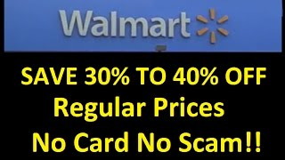 Walmart How To ~ 30% off Save Money ~ No Email No Coupon in Store Tip