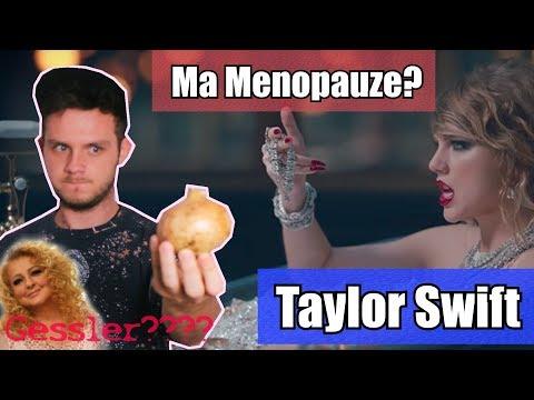 Taylor Swift przechodzi menopauze? #OCzymŚpiewa? Look What You Made Me Do