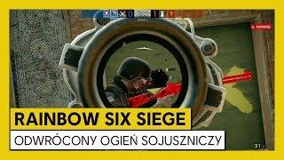 Tom Clancy's Rainbow Six Siege – Odwrócony Ogień Sojuszniczy