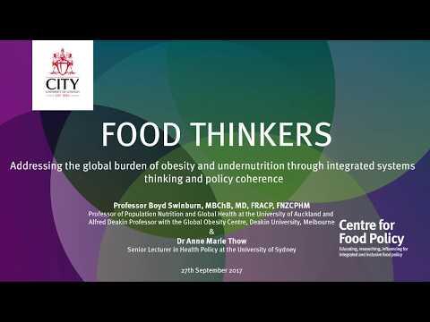 Food Thinkers: Prof Boyd Swinburn & Dr Anne Marie Thow
