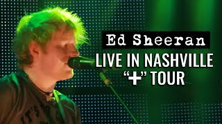 "Ed Sheeran in America: ""Nashville"""