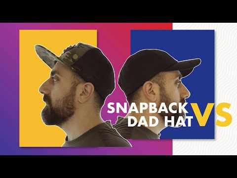 Snapback Vs. Dad Hat - The Ultimate Showdown (FittDesign)
