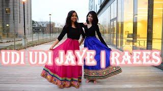 UDI UDI JAYE | Raees | Easy Wedding / Reception / Sangeet Choreography | Shweta And Maydha |