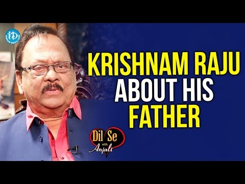 Krishnam Raju About His Father || Dil Se With Anjali