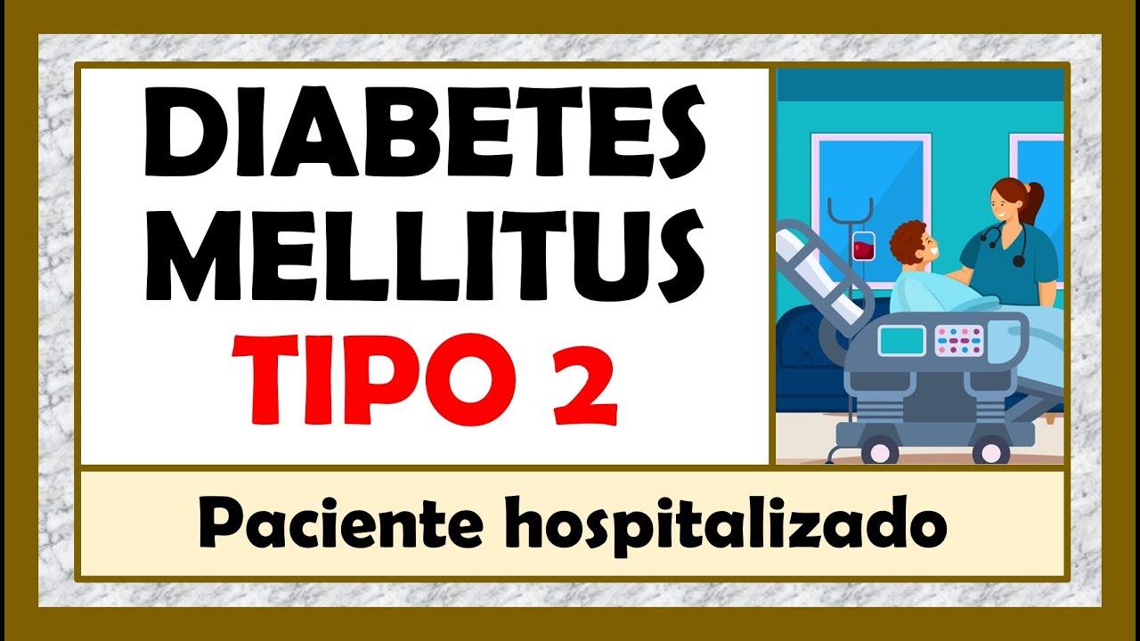 Download DIABETES MELLITUS 2 - Tratamiento: Paciente hospitalizado (Parte 9)