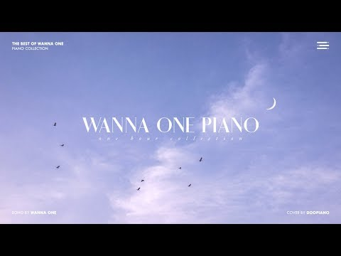The Best of Wanna One  1 Hour Piano Collection