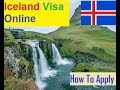 Iceland : How To Apply For Visa Online