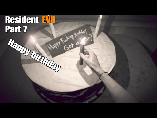 Resident Evil Part 7  - The Birthday Party Part 1