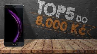 Top 5 telefonů do 8000 Kč - [prosinec 2017]