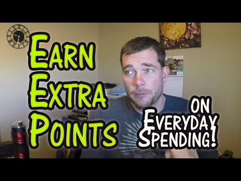 Travel Hack 006 - Earn Extra Points on Normal Spending