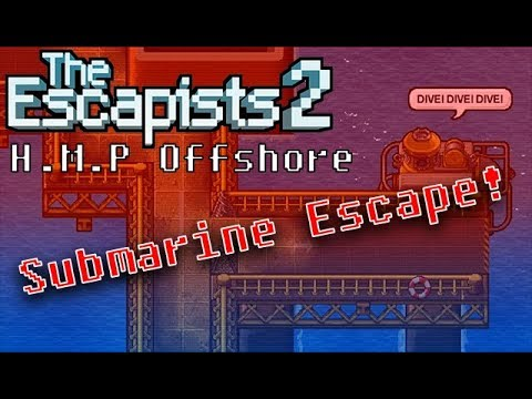 The Escapists 2 - HMP Offshore Submarine Escape