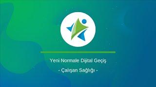 Yeni Normale Dijital Geçiş l Çalışan Sağlığı  #covıd19