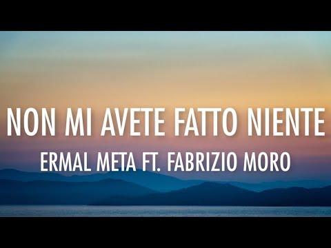 ERMAL META - NON MI AVETE FATTO NIENTE (Lyrics / Lyric Video) [Ft. Fabrizio Moro]