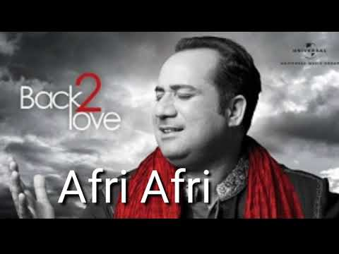 Afree Afree Rahat Fateh Ali Khan Song
