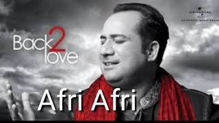 Afree Afree Rahat Fateh Ali Khan song