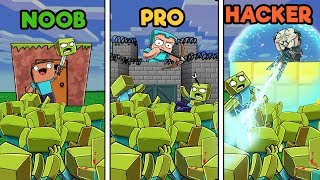 - Minecraft ZOMBIE BASE DEFENSE NOOB vs PRO vs HACKER