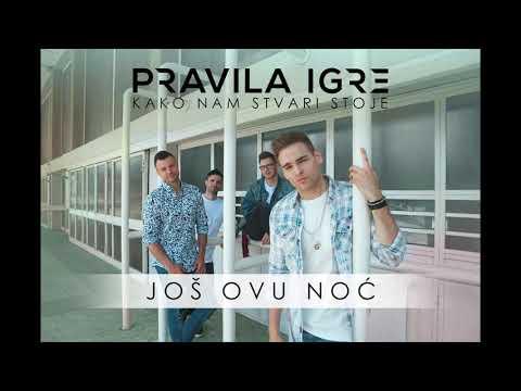 Pravila Igre - Još ovu noć (Official audio)