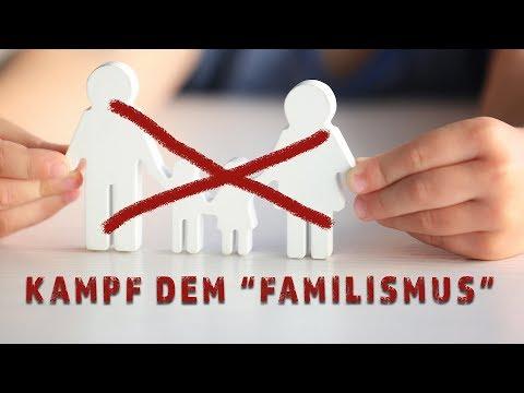 kampf-dem-familismus---wie-linke-ideologen-die-familie-abschaffen-wollen
