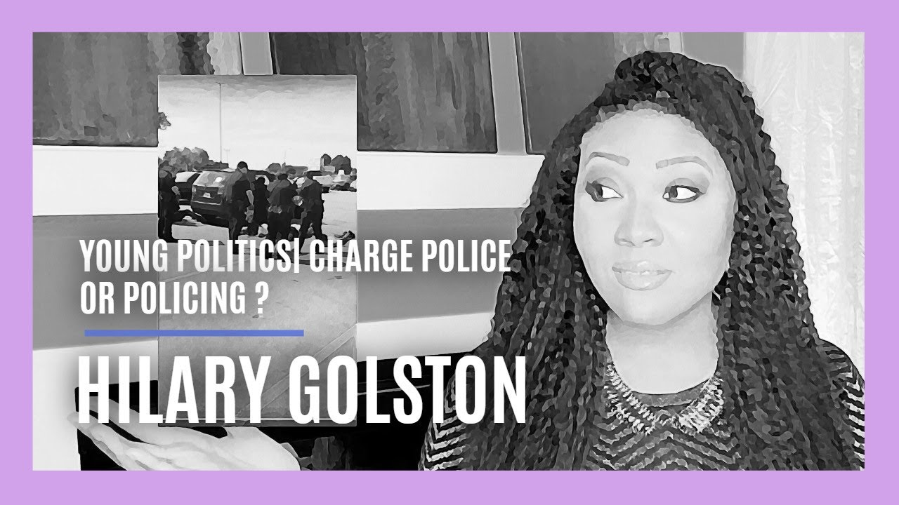YOUNG POLITICS| Charge Police or Charge Policing