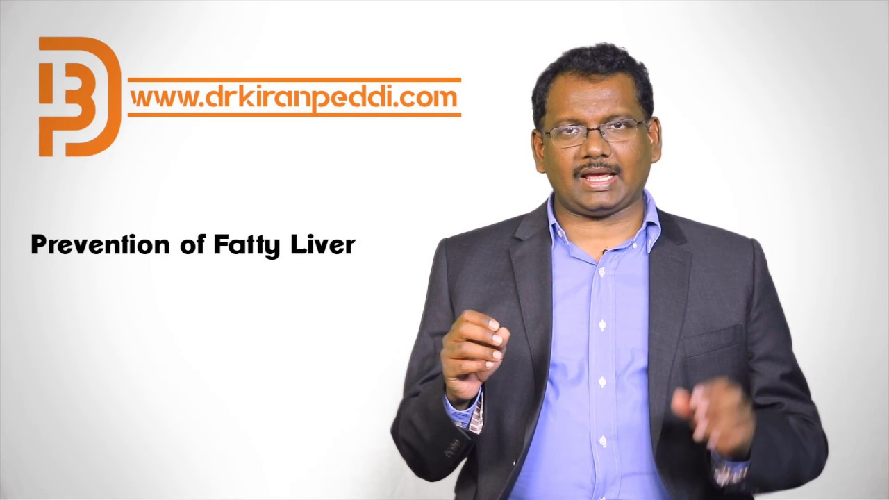 How to prevent Fatty Liver | Gastroenterologist | Dr Kiran Peddi #Gastroenterology