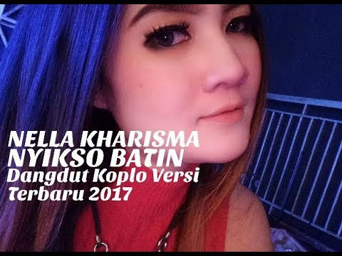 Nella Kharisma - Nyikso Batin (Dangdut Koplo Versi Terbaru 2017)