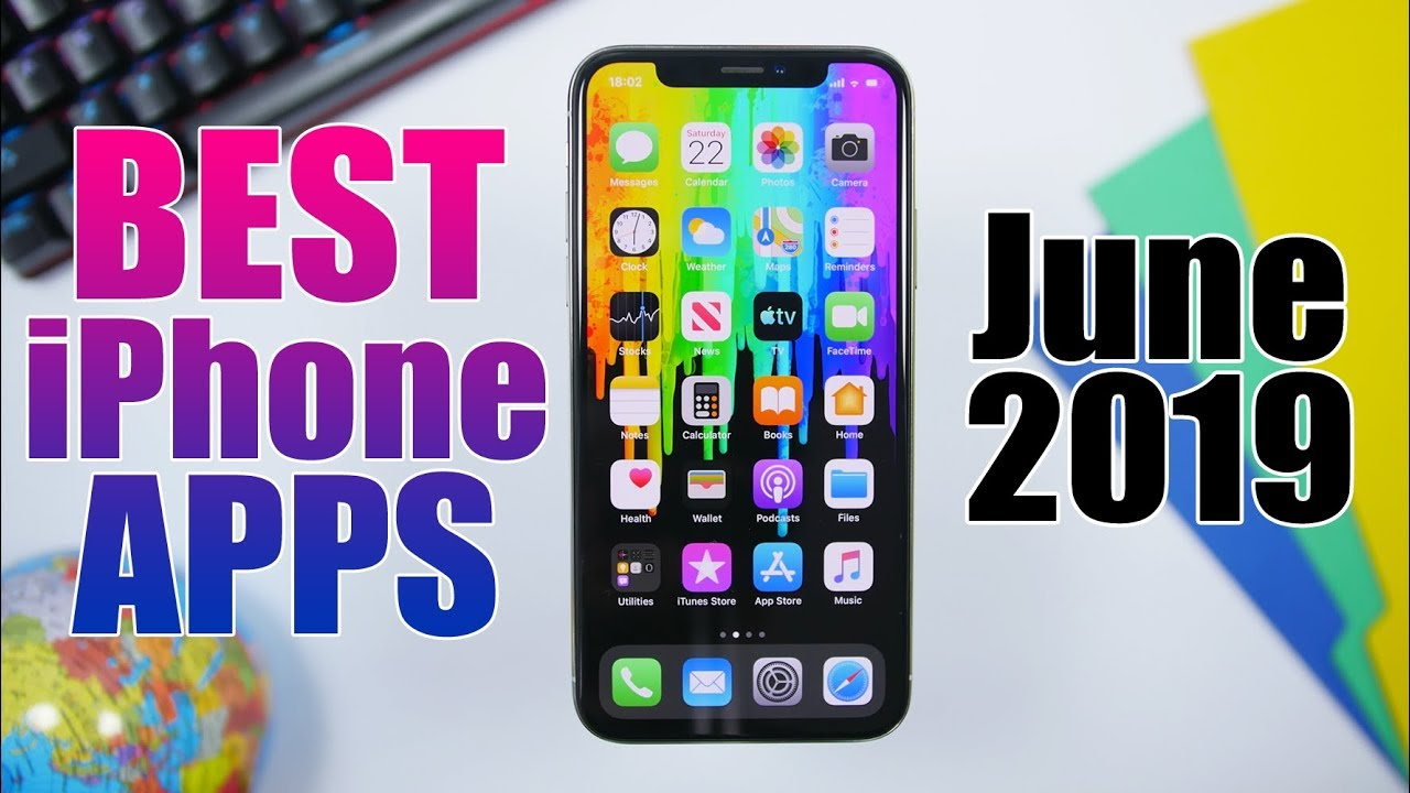 BEST iPhone Apps Of The Month - June 2019