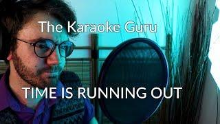 Time Is Running Out (Muse) - The Karaoke Guru