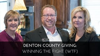 Denton County Giving: Winning the Fight (WTF)