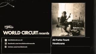 Ali Farka Touré - Howkouna