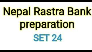 Nepal Rastra Bank preparation set 24|online preparation|Rastra Bank tayari|smart gk