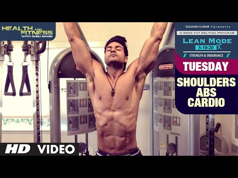 Tuesday - Shoulders & Abs Cardio | LEAN MODE by Guru Mann  | Health and Fitness