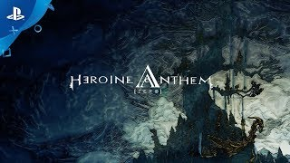 Heroine Anthem Zero Episode 1 – Console Launch Trailer | PS4