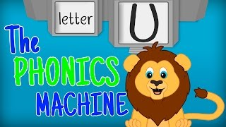 THE LETTER U SONGS - Phonics Songs for Kids Alphabet Sounds PHONICS MACHINE ABC Sounds Song Toddlers