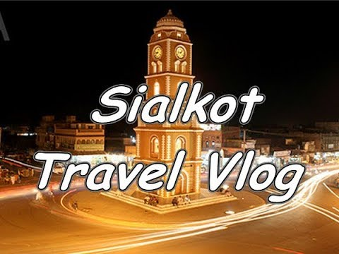 Historical Places in Sialkot