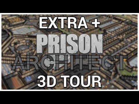 3D Tour = Extra + Prison Architect [Update 7]