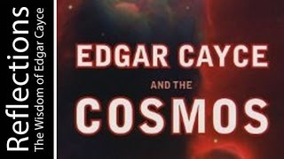 Reflections: The Wisdom of Edgar Cayce with astronomer James Mullaney
