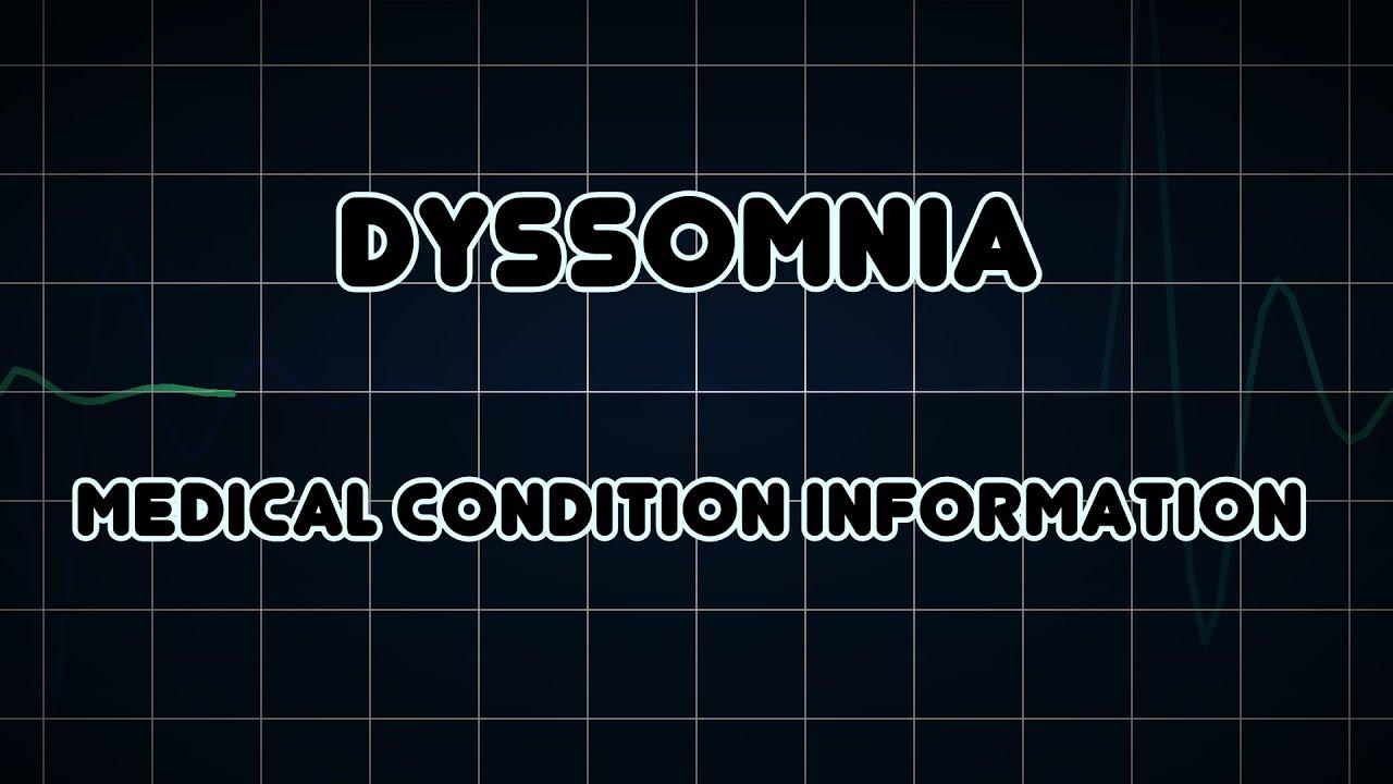 Dyssomnia